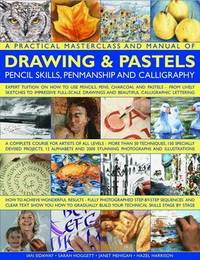 Practical Masterclass and Manual of Drawing & Pastels by Ian Sidaway image