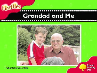 Oxford Reading Tree: Stage 4: Fireflies: Grandad and Me by Chantelle Greenhills image