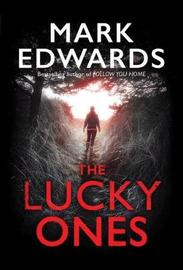The Lucky Ones by Mark Edwards