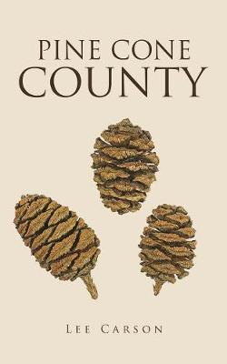Pine Cone County by Lee Carson image
