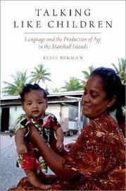 Talking Like Children by Elise Berman