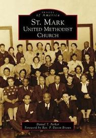 St. Mark United Methodist Church by Daniel T. Parker