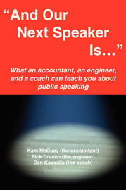 """And Our Next Speaker Is ..."" by Kameron H. McQuay image"