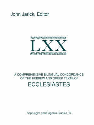 A Comprehensive Bilingual Concordance of the Hebrew and Greek Texts of Ecclesiastes image