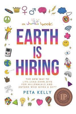 Earth is Hiring by Peta Kelly