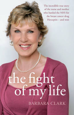 The Fight of My Life by Barbara Clark image