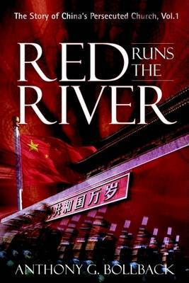 Red Runs the River by Anthony G. Bollback image