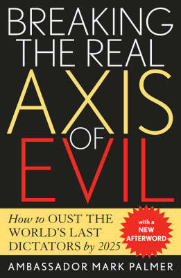Breaking the Real Axis of Evil by Mark Palmer