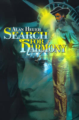 Search for Harmony by Alan Heuer