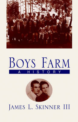 Boys Farm by James L. Skinner
