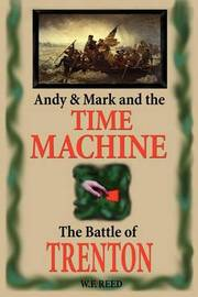 Andy & Mark and the Time Machine by Wilfred F. Reed image
