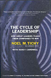 The Cycle of Leadership: How Great Leaders Teach Their Companies to Win by Noel M Tichy image