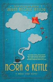 Nora & Kettle by Nicolle Taylor