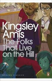 The Folks That Live On The Hill by Kingsley Amis
