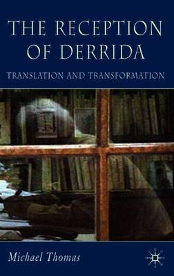 The Reception of Derrida by Michael Thomas