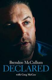 Brendon McCullum - Declared by Greg McGee