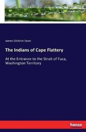 The Indians of Cape Flattery by James Gilchrist Swan