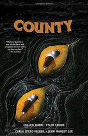Harrow County Volume 5: Abandoned by Cullen Bunn