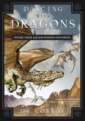 Dancing with Dragons by Deanna J. Conway