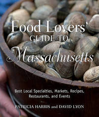 Food Lovers' Guide to Massachusetts by Patricia Harris image