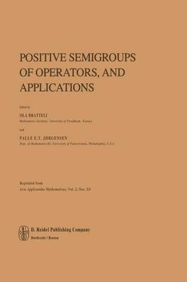 Positive Semigroups of Operators, and Applications