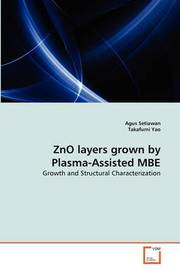 Zno Layers Grown by Plasma-Assisted MBE by Agus Setiawan