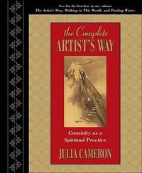 The Complete Artist's Way by Julia Cameron image