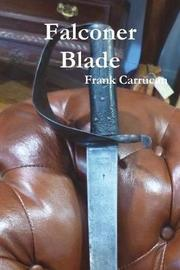 Falconer Blade by Frank Carrucan image