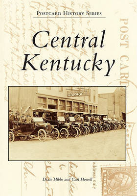 Central Kentucky by Dixie Hibbs