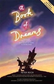 A Book of Dreams - The Book That Inspired Kate Bush's Hit Song 'Cloudbusting' by Peter Reich