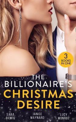 The Billionaire's Christmas Desire by Sara Orwig
