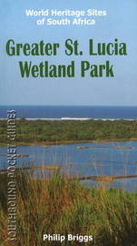 Southbound Pocket Guide to the Greater St. Lucia Wetland Park by Philip Briggs image