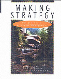 Making Strategy: The Journey of Strategic Management by Colin Eden image