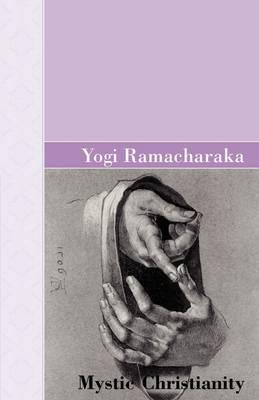 Mystic Christianity by Yogi Ramacharaka image