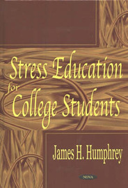 Stress Education for College Students by James H. Humphrey image