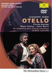 Verdi - Otello / Domingo, Fleming, Morris, Croft, Levine, Moshinsky, Metropolitan Opera on DVD