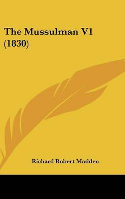 The Mussulman V1 (1830) by Richard Robert Madden image