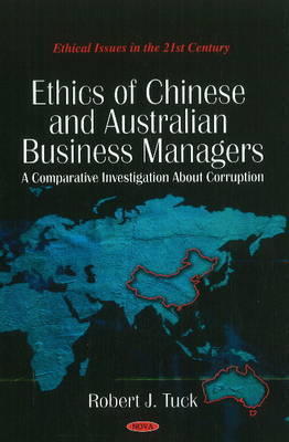 Ethics of Chinese & Australian Business Managers by Robert J. Tuck image