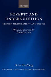 Poverty and Undernutrition by Peter Svedberg