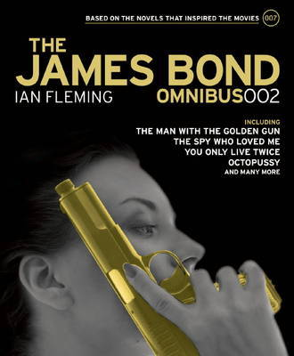 The James Bond Omnibus: v. 002 by Ian Fleming
