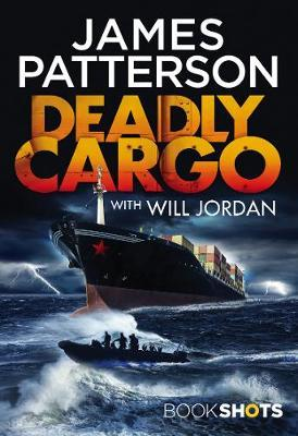 Deadly Cargo by James Patterson image