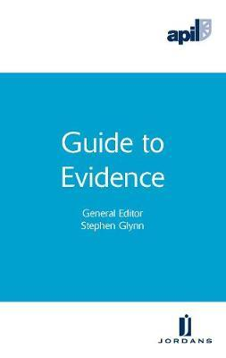 APIL Guide to Evidence by Stephen Glynn image