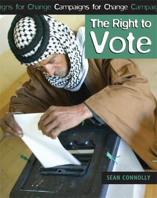 The Right to Vote by Sean Connolly