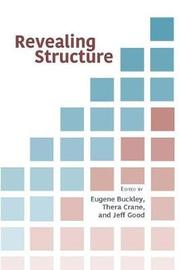 Revealing Structure by Eugene Buckley