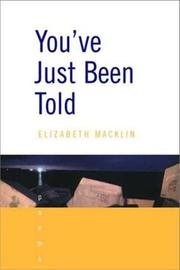 You've Just Been Told by Elizabeth Macklin