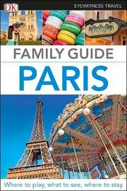 Family Guide Paris by DK Travel