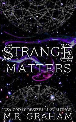 Strange Matters by M R Graham