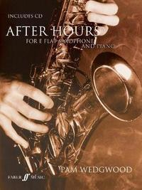After Hours For Alto Saxophone And Piano by Pam Wedgwood