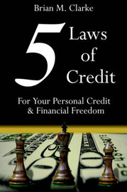 5 Laws of Credit by Brian, M. Clarke image