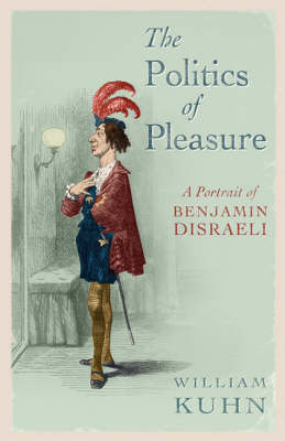 The Politics of Pleasure by William Kuhn image